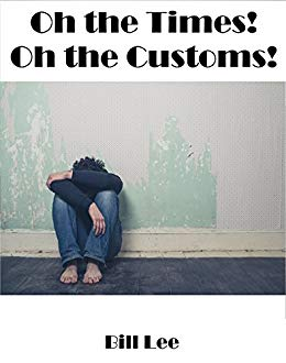 Oh the times! Oh the customs!
