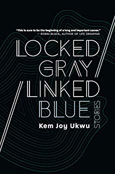 Locked Gray / Linked Blue: Stories