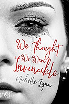 Free: We Thought We Were Invincible (Romance)