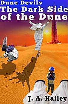 Dune Devils: The Dark Side of the Dune