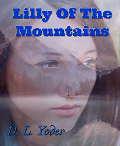 Free: Lilly of the Mountains