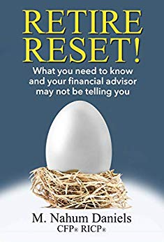 Free: Retire Reset!: What You Need to Know and Your Financial Advisor May Not Be Telling You