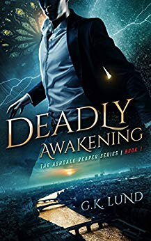 Free: Deadly Awakening (The Ashdale Reaper Series Book 1)