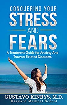 Conquering Your Stress & Fears: A Treatment Guide for Anxiety and Trauma-Related Disorders