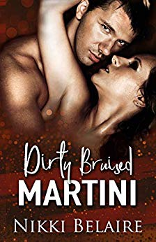Dirty, Bruised Martini: A Dark Mafia Romance