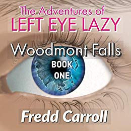 The Adventures of Left Eye Lazy (Book One)