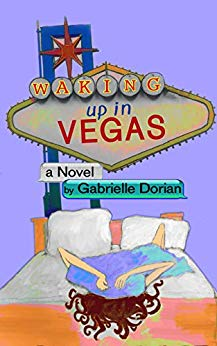 Free: Waking Up in Vegas: A Romantic Comedy
