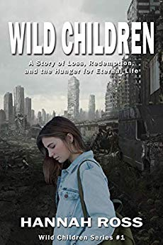 Free: Wild Children: A Story of Loss, Redemption, and the Hunger for Eternal Life