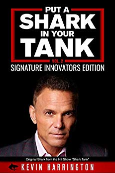 Free: Put a Shark in your Tank: Signature Innovators Edition (Vol. 2)