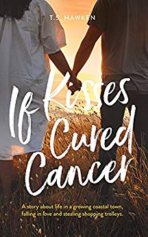 Free: If Kisses Cured Cancer