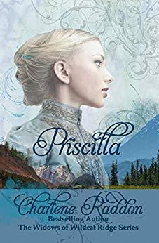 Priscilla, The Widows of Wildcat Ridge Series (Book 1)