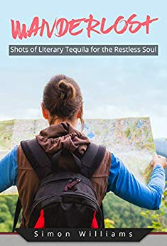 Free: Wanderlost: Shots of Literary Tequila for the Restless Soul