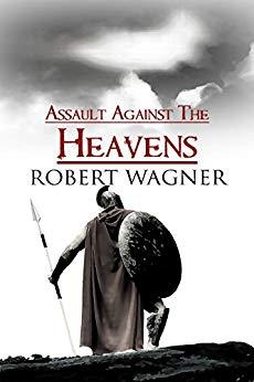Assault Against the Heavens