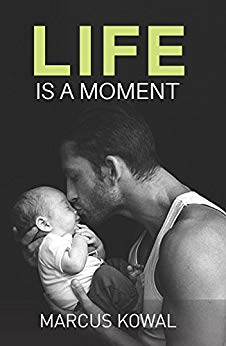 Free: Life Is A Moment