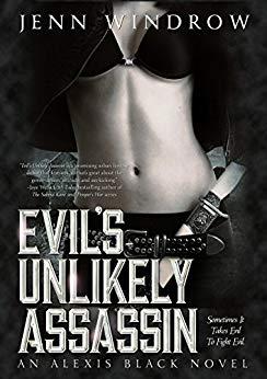 Evil's Unlikely Assassin