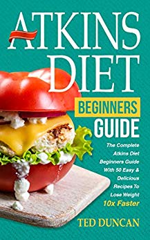 Atkins Diet For Beginners Guide