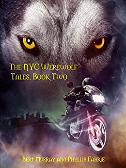 Free: The NYC Werewolf (Tales, Book Two)