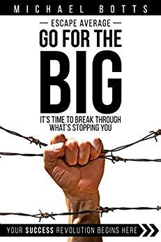 Free: Escape Average, Go for the Big