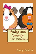 Fudge and Smudge – Pet Detectives