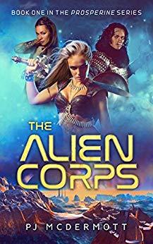 The Alien Corps (Prosperine Book 1)