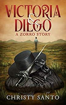 Victoria & Diego: A Zorro Story