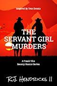Free: The Servant Girl Murders (Book 2)
