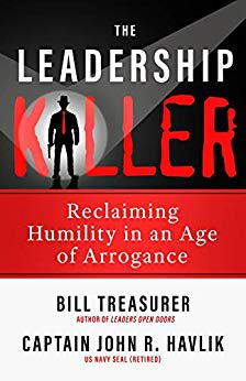 Free: The Leadership Killer: Reclaiming Humility in an Age of Arrogance