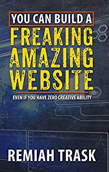 You Can Build A Freaking Amazing Website