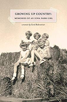 Growing Up Country: Memories of an Iowa Farm Girl