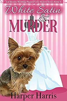 Free: White Satin & Murder (A Val Masters Wedding Planner Cozy Mystery)