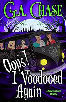 Free: Oops! I Voodooed Again (Malveaux Curse Mysteries, Book 3)
