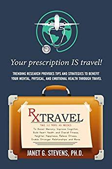 Rx: Travel Your Prescription IS Travel