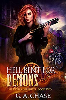 Free: Hell Bent for Demons (The Devil's Daughter, Book 2)