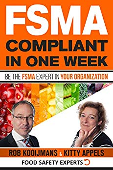 Free: FSMA Compliant in One Week: Be the FSMA Expert in Your Organization