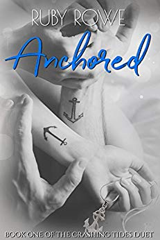 Free: Anchored: Book One of The Crashing Tides Duet