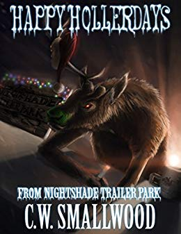 Happy Hollerdays From Nightshade Trailer Park