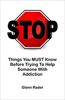 STOP: Things You Must Know Before Trying to Help Someone with Addiction