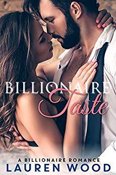 Billionaire Taste: A Billionaire Romance