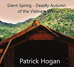 Silent Spring:  Deadly Autumn of the Vietnam War