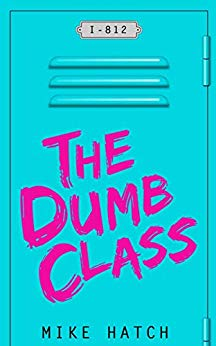 Free: The Dumb Class: Boomer Junior High