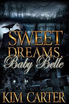 Sweet Dreams, Baby Belle