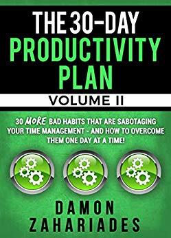 The 30-Day Productivity Plan (VOLUME II)