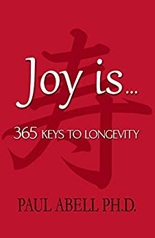 Free: Joy is . . . 365 Keys to Longevity