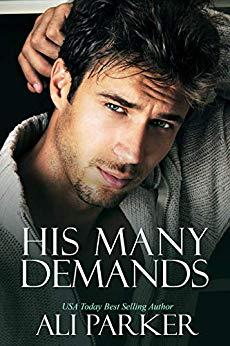 His Many Demands
