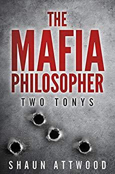 Free: The Mafia Philosopher: Two Tonys