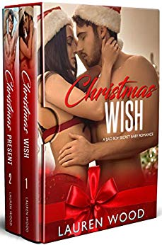 Christmas Wish: A Bad Boy Secret Baby Romance