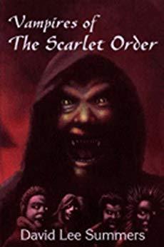 Vampires of the Scarlet Order (Book 1 Scarlet Order)