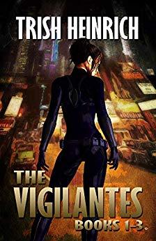 The Vigilantes: Books 1-3 (Urban Fantasy Series)