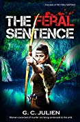 Free: The Feral Sentence