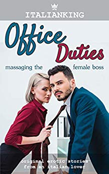 Free: Office Duties: Original Italian Erotic Romance